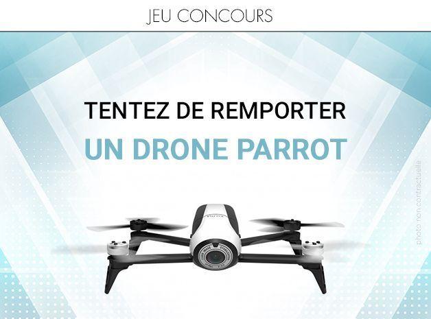 Jeu concours - Tentez de remporter un Drone Parrot !