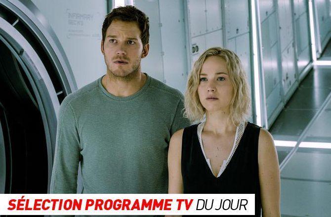 Programme TV : Passengers, Monaco-Marseille… que regarder à la télé ce soir ?