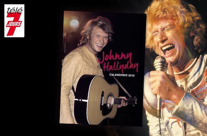 Calendrier 2020 Johnny Hallyday Officiel.Tele 7 Jours Un Calendrier Johnny Hallyday Disponible Des