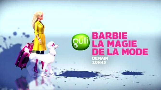 Bande annonce barbie et la magie de la mode 30 09 16 t l 7 jours - Barbi et la magi de la mode ...