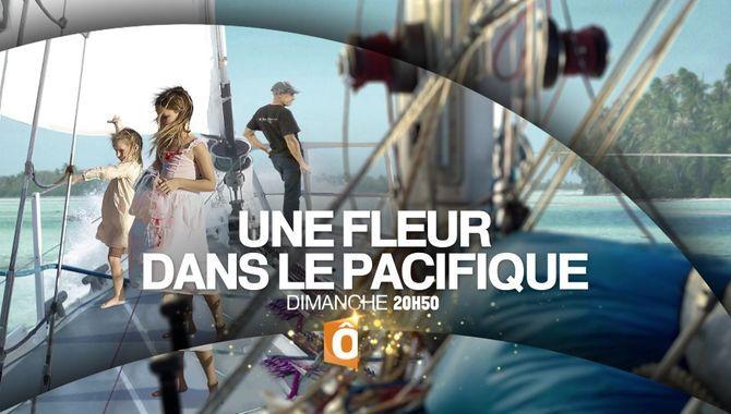 Bande Annonce Une Fleur Dans Le Pacifique 25 12 16 Tele 7 Jours